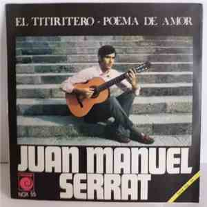 Juan Manuel Serrat - El Titiritero / Poema De Amor download mp3 album