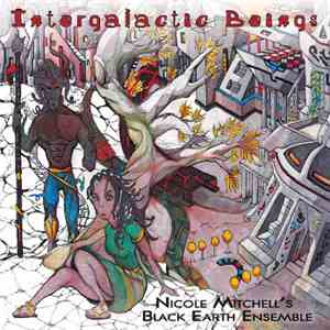 Nicole Mitchell's Black Earth Ensemble - Intergalactic Beings download mp3 album