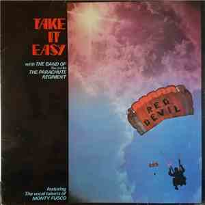 The Band Of The 3rd BN The Parachute Regiment - Take It Easy download mp3 album
