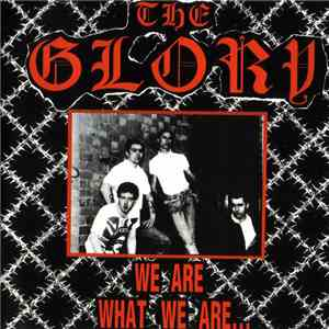 The Glory - We Are What We Are... download mp3 album