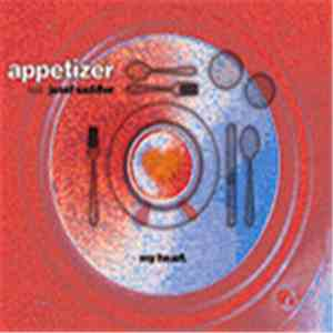 Appetizer - My Heart download mp3 album