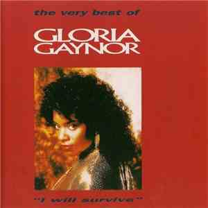 "Gloria Gaynor - The Very Best Of Gloria Gaynor ""I Will Survive"" download mp3 album"