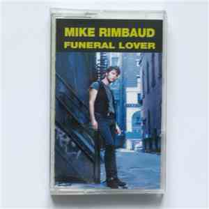 Mike Rimbaud - Funeral lover download mp3 album