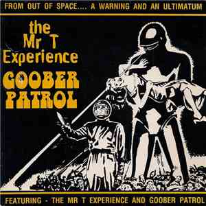 The Mr. T Experience / Goober Patrol - The Mr. T Experience / Goober Patrol download mp3 album
