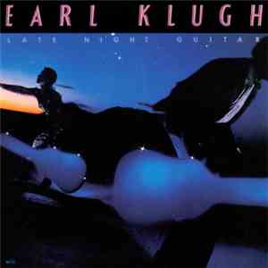 Earl Klugh - Late Night Guitar download mp3 album