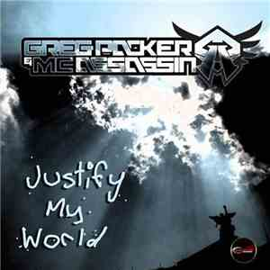 Greg Packer & MC Assassin - Justify My World download mp3 album