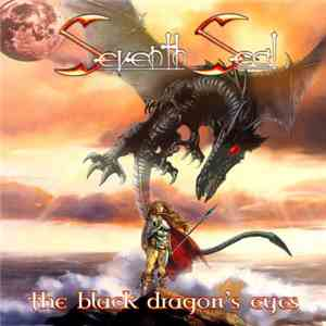Seventh Seal  - The Black Dragon's Eyes download mp3 album