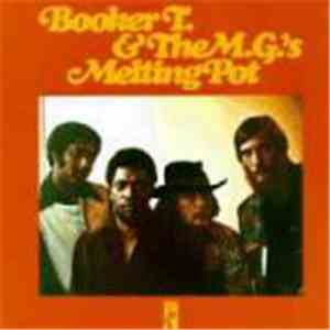 Booker T. & The M.G.'s - Melting Pot download mp3 album