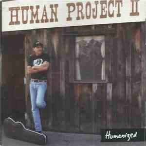 Human Project II - Humanized download mp3 album
