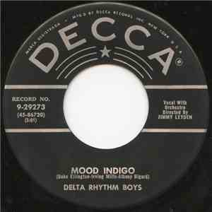 The Delta Rhythm Boys - Mood Indigo / Have A Hope Have A Wish, Have A Prayer download mp3 album