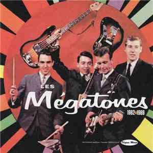 Les Megatones - Les Mégatones 1962-1969 download mp3 album