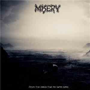 Misery  - From The Seeds That We Have Sown download mp3 album
