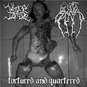 Whore Corpse / Cunt Smash - Tortured And Quartered download mp3 album