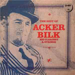 Acker Bilk His Clarinet And Strings - The Best Of download mp3 album