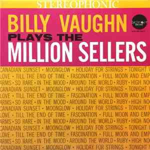 Billy Vaughn - Billy Vaughn Plays The Million Sellers download mp3 album