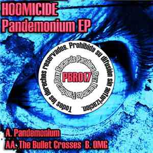 Hoomicide - Pandemonium EP download mp3 album