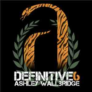 Ashley Wallbridge - Definitive Volume 6 download mp3 album