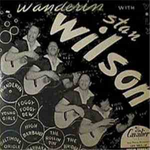 Stan Wilson - Wanderin' With Stan Wilson Vol. 3 download mp3 album