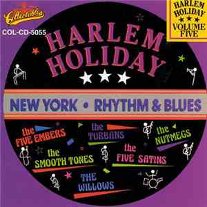 Various - Harlem Holiday - New York Rhythm & Blues Volume Five download mp3 album