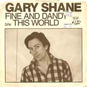 Gary Shane - Fine And Dandy / This World download mp3 album