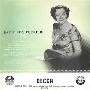 Handel / Gluck / Mendelssohn, Kathleen Ferrier, The London Symphony Orchestra Conducted By Sir Malcolm Sargent , The Boyd Neel Orchestra Conducted By Boyd Neel - Recital Of Arias download mp3 album