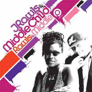 J. Rawls & Middle Child - Rawls & Middle download mp3 album