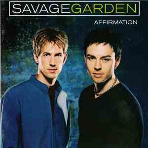Savage Garden - Affirmation download mp3 album