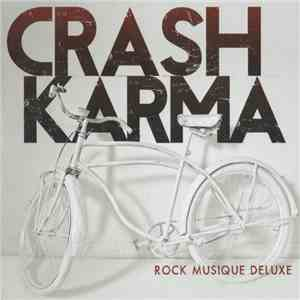 Crash Karma - Rock Musique Deluxe download mp3 album