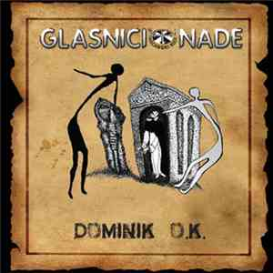 Glasnici Nade - Dominik O.K. download mp3 album