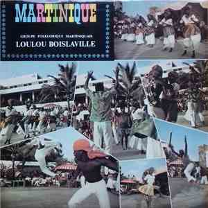 Groupe Folklorique Martiniquais, Loulou Boislaville - Martinique download mp3 album