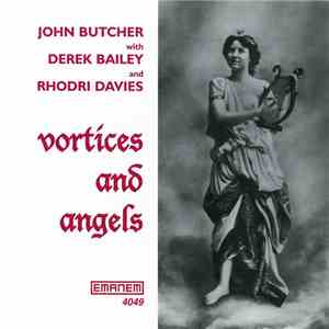 John Butcher with Derek Bailey and Rhodri Davies - Vortices And Angels download mp3 album