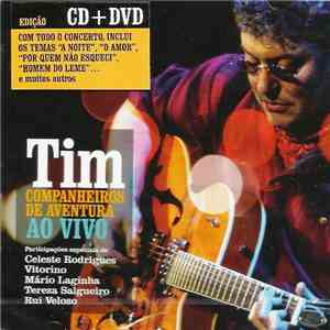 Tim  - Companheiros De Aventura Ao Vivo download mp3 album