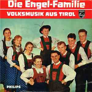Die Engel-Familie - Volksmusik Aus Tirol download mp3 album
