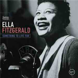 Ella Fitzgerald - Something To Live For download mp3 album