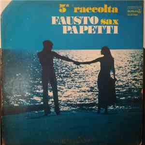 Fausto Papetti - 5a Raccolta download mp3 album