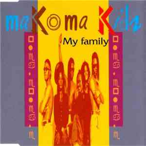 Makoma Kids - My Family download mp3 album