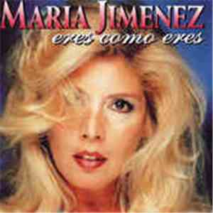 María Jiménez - Eres Como Eres download mp3 album