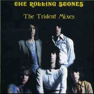 The Rolling Stones - The Trident Mixes download mp3 album