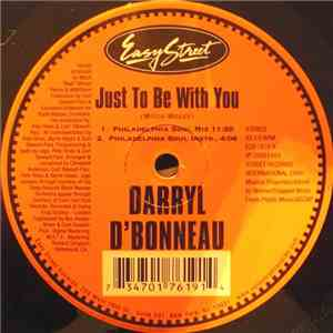 Darryl D'Bonneau - Just To Be With You download mp3 album