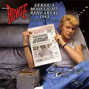 David Bowie - Serious Moonlight Rehearsal 1983 download mp3 album
