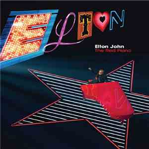 Elton John - The Red Piano Concert download mp3 album