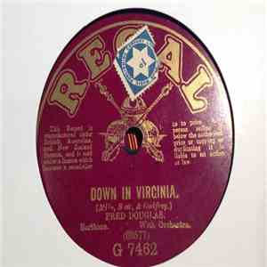 Fred Douglas - Down In Virginia / How ` Ya Gonna Keep `Em Down On The Farm? download mp3 album