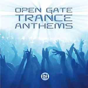 Various - Open Gate Trance Anthems download mp3 album