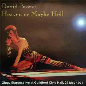 David Bowie - Heaven Or Maybe Hell download mp3 album