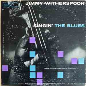 Jimmy Witherspoon - Singin' The Blues download mp3 album