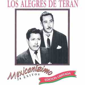 Los Alegres De Terán - Mexicanísimo 24 Exitos download mp3 album