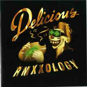 Various - Delicious Vinyl All-Stars - Rmxxology Deluxe Edition download mp3 album