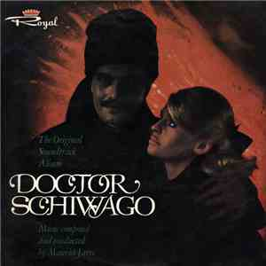 Maurice Jarre - Doctor Schiwago (The Original Soundtrack Album) download mp3 album