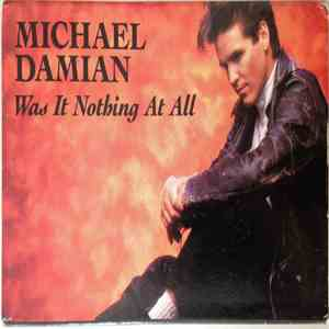 Michael Damian - Was It Nothing At All download mp3 album