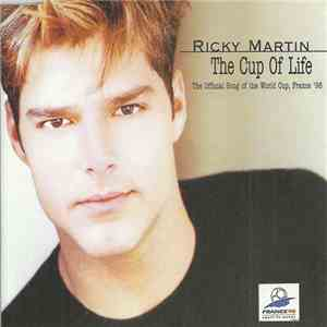 Ricky Martin - The Cup Of Life (The Official Song Of The World Cup, France '98) download mp3 album